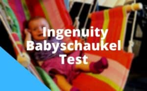 Ingenuity Babyschaukel Test
