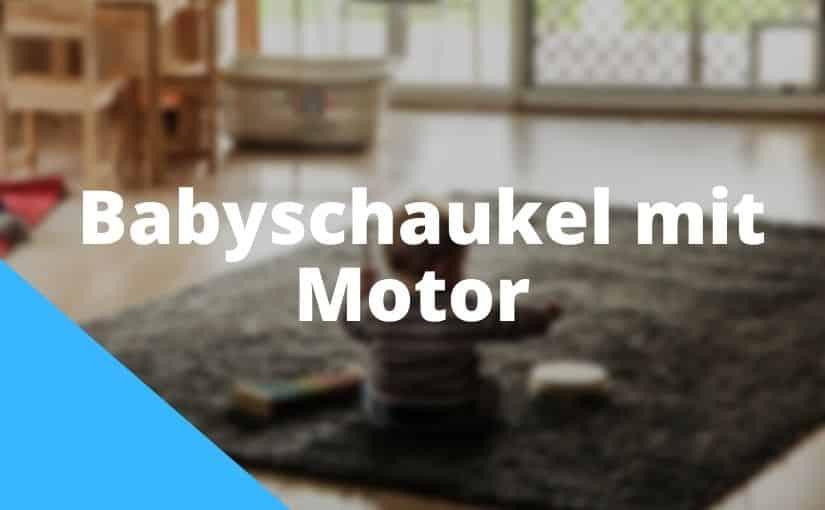 Babyschaukel mit Motor