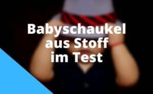 Babyschaukel Stoff Test